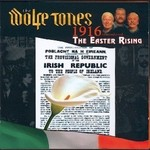 THE WOLFE TONES - 1916 REMEMBERED: THE EASTER RISING (CD)...