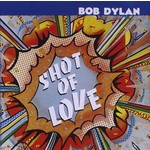 BOB DYLAN - SHOT OF LOVE (CD).