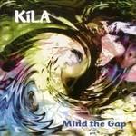 KÍLA - MIND THE GAP (CD)...