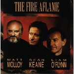 MATT MOLLOY / SEAN KEANE / LIAM O'FLYNN - THE FIRE AFLAME (CD)...