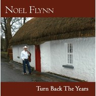 Noel Flynn,  NOEL FLYNN - TURN BACK THE YEARS (CD).. )