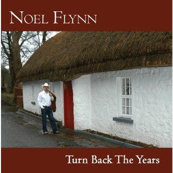 Noel Flynn,  NOEL FLYNN - TURN BACK THE YEARS (CD)