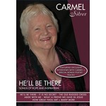 CARMEL SILVER - HE'LL BE THERE (DVD).