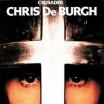 CHRIS DE BURGH - CRUSADER (CD).