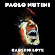 PAOLO NUTINI - CAUSTIC LOVE (CD).