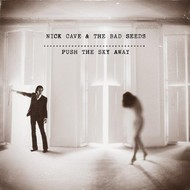 NICK CAVE & THE BAD SEEDS - PUSH THE SKY AWAY (CD)...