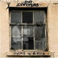 THE CORONAS - HEROES OR GHOSTS (CD)...