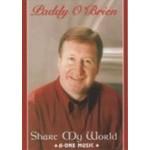 PADDY O'BRIEN - SHARE MY WORLD (DVD)