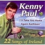 KENNY PAUL 22 SONGS OF IRELAND