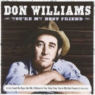 DON WILLIAMS - YOU'RE MY BEST FRIEND (CD)...