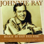 JOHNNY RAY - WALKIN' MY BABY BACK HOME