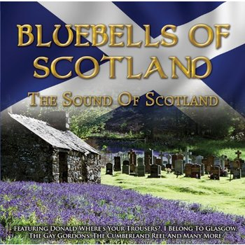 BLUEBELLS OF SCOTLAND THE SOUND OF SCOTLAND