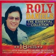 ROLY DANIELS - THE ESSENTIAL COLLECTION (CD).. )