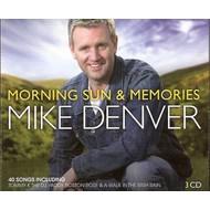 MIKE DENVER - MORNING SUN & MEMORIES (CD)