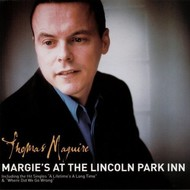 THOMAS MAGUIRE - MARGIE'S AT THE LINCOLN PARK INN (CD)..