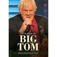 A TRIBUTE TO BIG TOM (DVD).. )