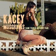 KACEY MUSGRAVES - SAME TRAILER DIFFERENT PARK (CD)...