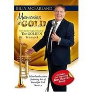 BILLY MCFARLAND - MEMORIES OF GOLD (DVD).. )