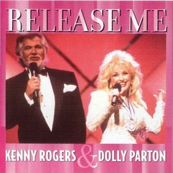 KENNY ROGERS & DOLLY PARTON - RELEASE ME (CD)