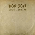 BON JOVI - BURNING BRIDGES (CD).