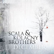 SCALA AND KOLANCY BROTHERS - DECEMBER (CD).