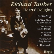 RICHARD TAUBER - HEARTS' DELIGHTS