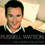 RUSSELL WATSON - THE VOICE THE ULTIMATE COLLECTION