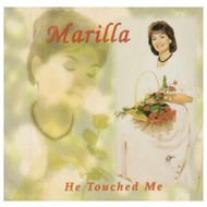 MARILLA NESS - HE TOUCHED ME (CD).....