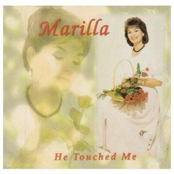 MARILLA NESS - HE TOUCHED ME (CD)
