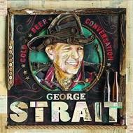 GEORGE STRAIT - COLD BEER CONVERSATION (CD)...