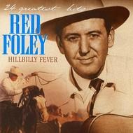 RED FOLEY - HILLBILLY FEVER