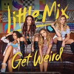LITTLE MIX - GET WEIRD (CD)...