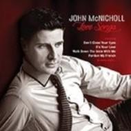 JOHN MCNICHOLL - LOVE SONGS