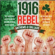 1916 REBEL ANTHEMS & BALLADS - Various Artists (CD)...