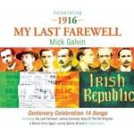 MICK GALVIN - MY LAST FAREWELL (CD)...
