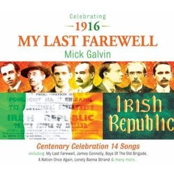 MICK GALVIN - MY LAST FAREWELL (CD)