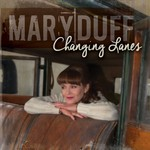 MARY DUFF - CHANGING LANES (CD)