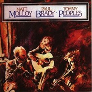 MATT MOLLOY, PAUL BRADY, TOMMY PEOPLES (CD)...
