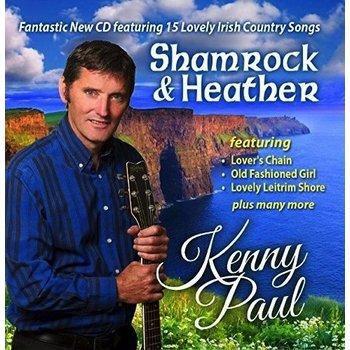 KENNY PAUL - SHAMROCK & HEATHER (CD)