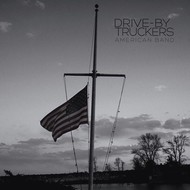 DRIVE-BY TRUCKERS - AMERICAN BAND (Vinyl)