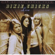 DIXIE CHICKS - TOP OF THE WORLD TOUR LIVE (2 CD Set)...