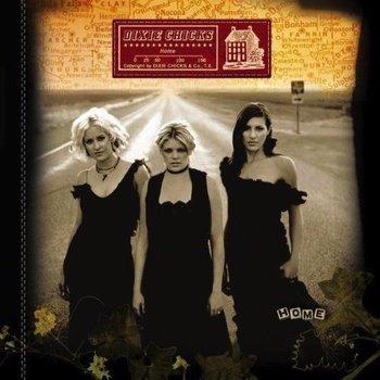 DIXIE CHICKS - HOME (CD)