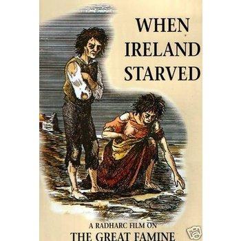 WHEN IRELAND STARVED (DVD)