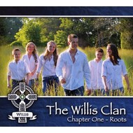 THE WILLIS CLAN - CHAPTER ONE: ROOTS (CD).