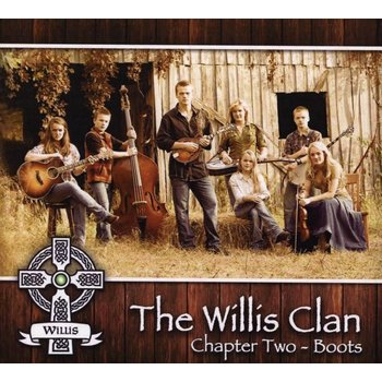 THE WILLIS CLAN - CHAPTER TWO: BOOTS (CD)