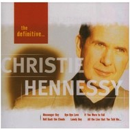 CHRISTIE HENNESSY - THE DEFINITIVE CHRISTIE HENNESSY (CD)...