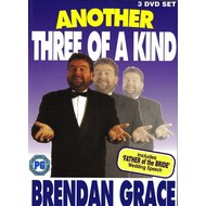 BRENDAN GRACE - ANOTHER THREE OF A KIND (3 DVD Set)...