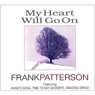 FRANK PATTERSON - MY HEART WILL GO ON (3 CD Set)