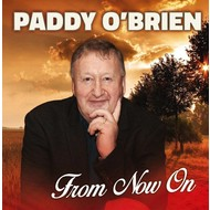 PADDY O'BRIEN - FROM NOW ON (CD)