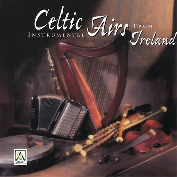 CELTIC INSTRUMENTAL AIRS FROM IRELAND (CD)